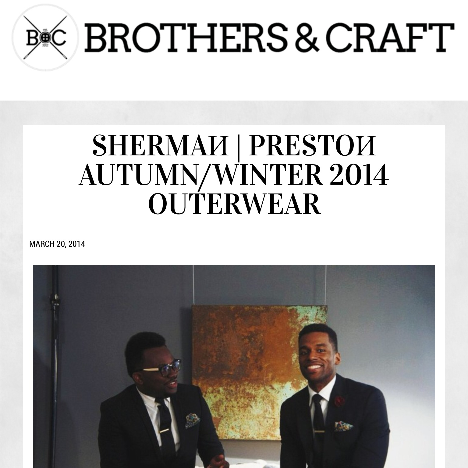 SHERMAИ|PRESTOИ x Brothers & Craft